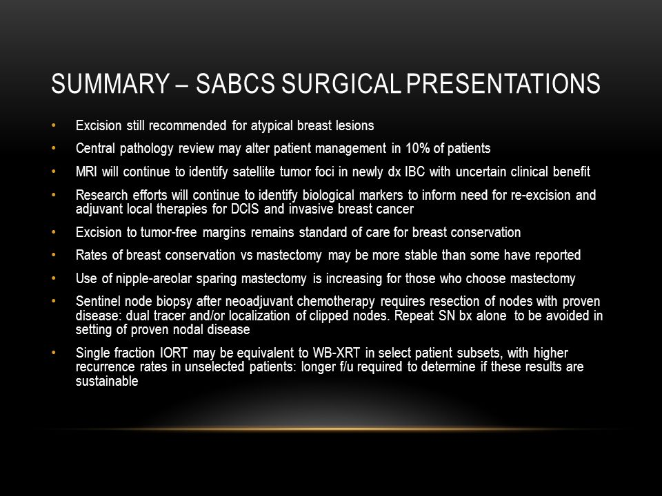 Summary – SABCS Surgical Presentations