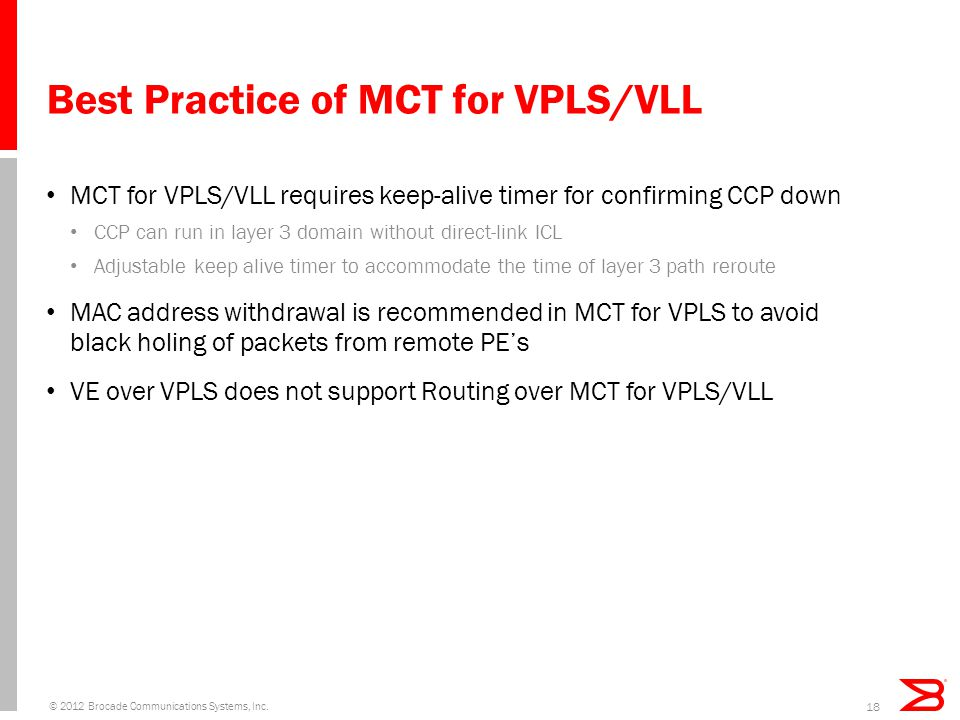 Best Practice of MCT for VPLS/VLL