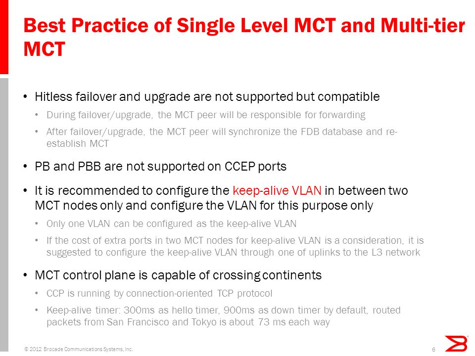 Best Practice of Single Level MCT and Multi-tier MCT