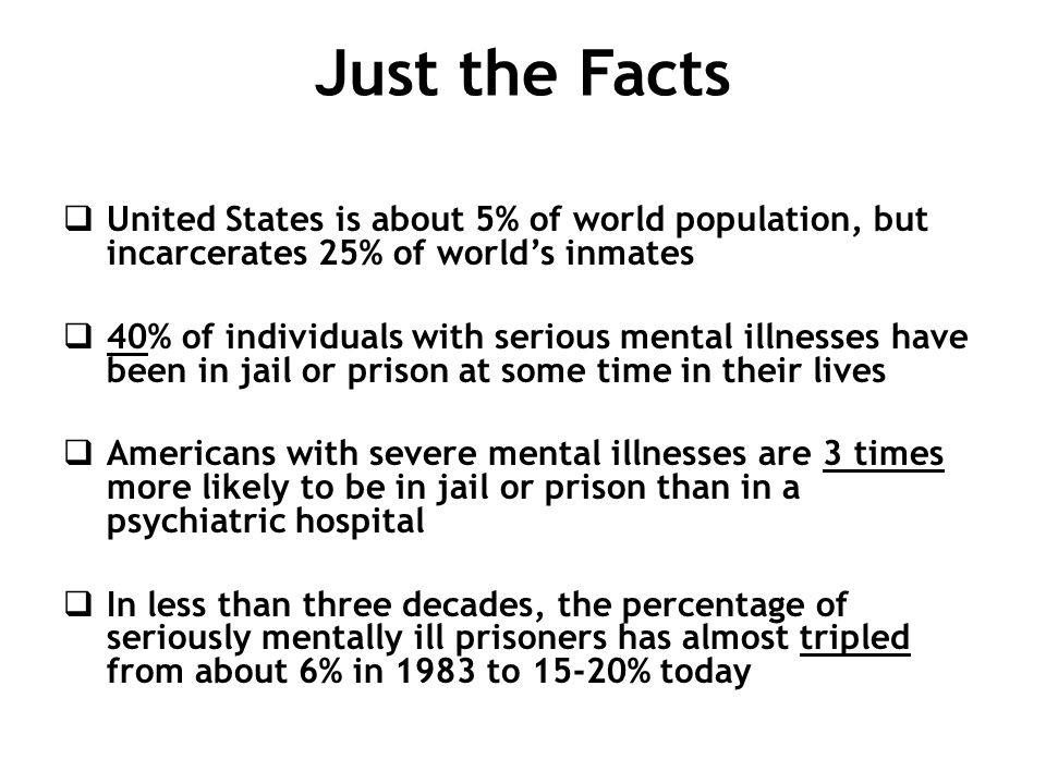 Just the Facts United States is about 5% of world population, but incarcerates 25% of world's inmates.