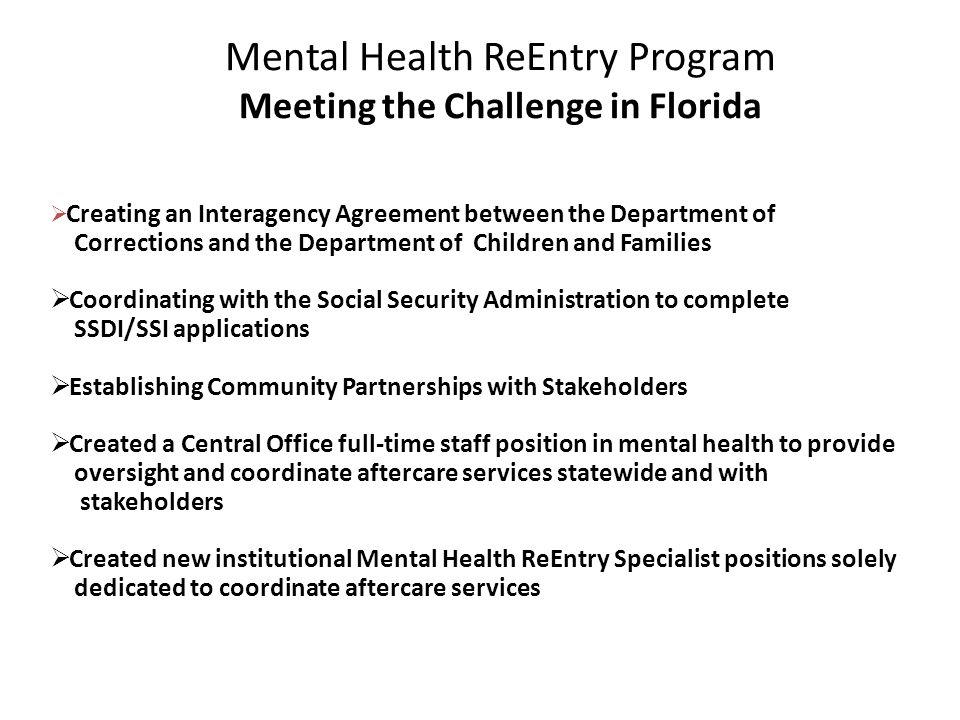 Mental Health ReEntry Program Meeting the Challenge in Florida