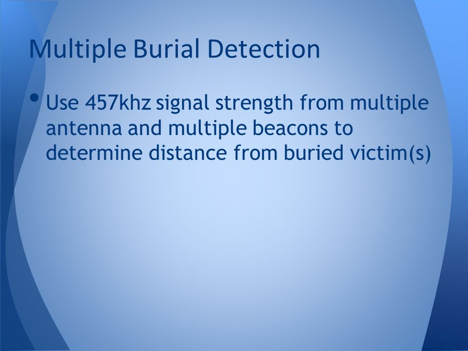 Multiple Burial Detection