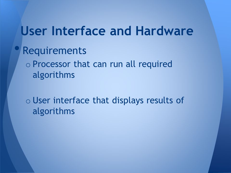 User Interface and Hardware