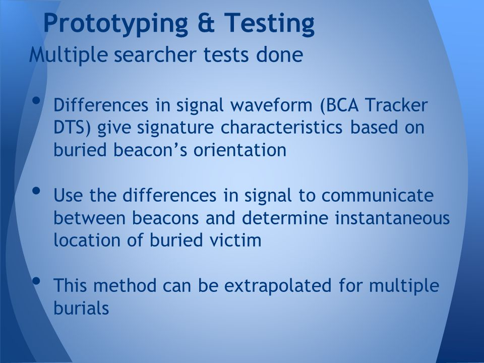 Prototyping & Testing Multiple searcher tests done