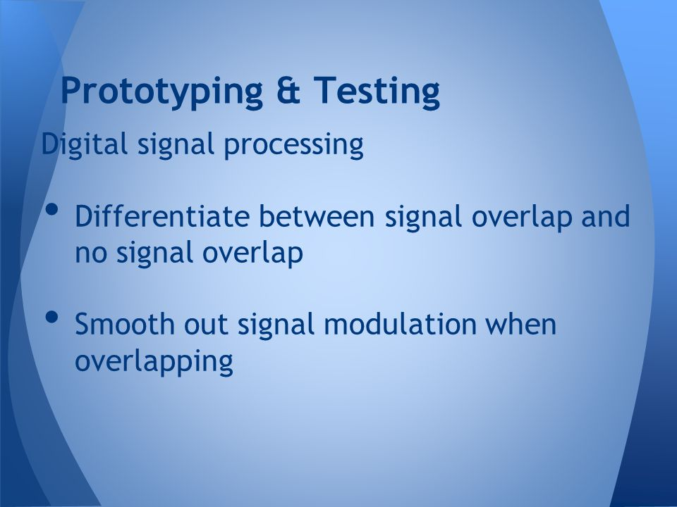 Prototyping & Testing Digital signal processing