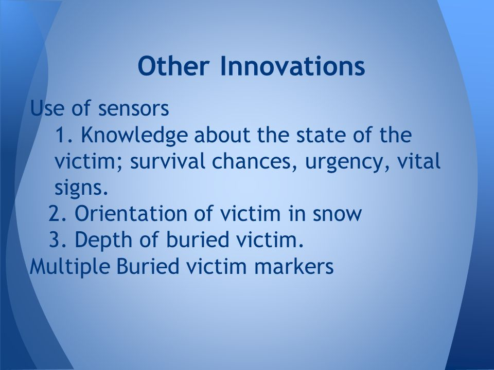 Other Innovations Use of sensors
