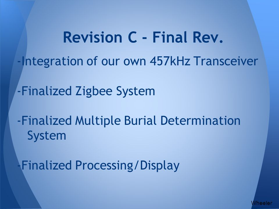 Revision C - Final Rev. -Integration of our own 457kHz Transceiver