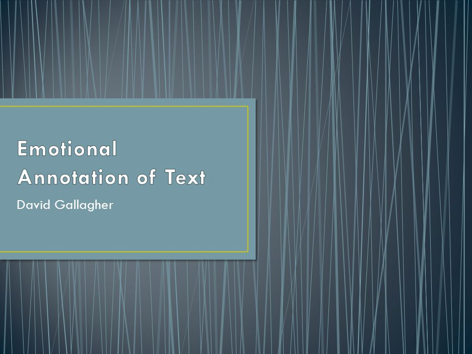 Emotional Annotation of Text