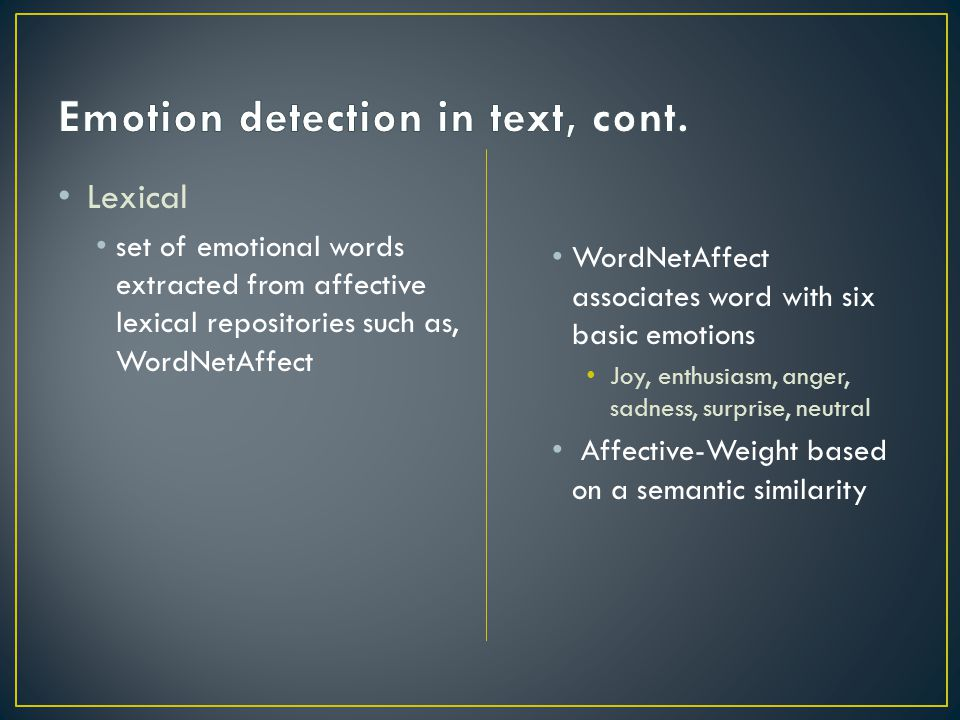Emotion detection in text, cont.