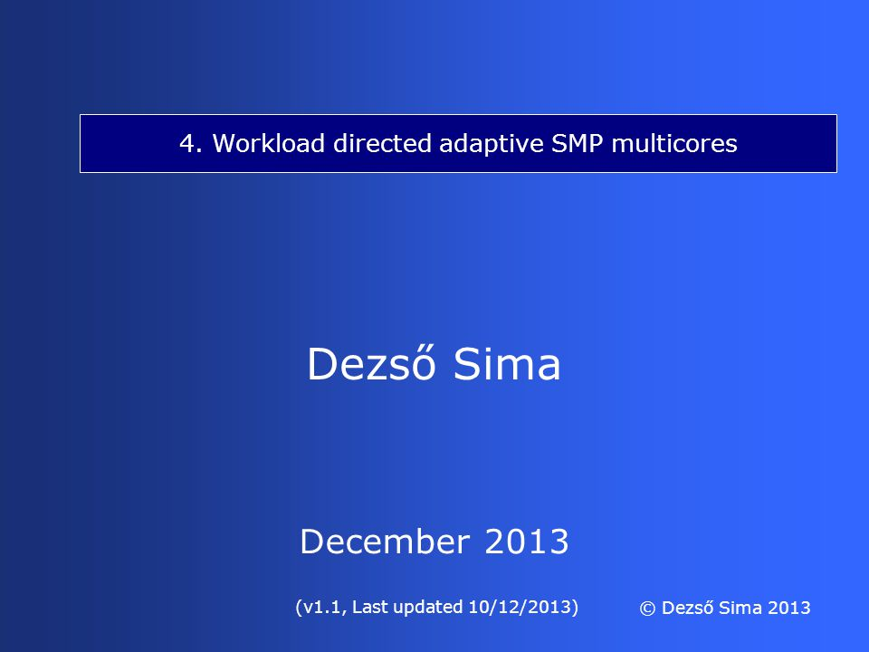 4. Workload directed adaptive SMP multicores