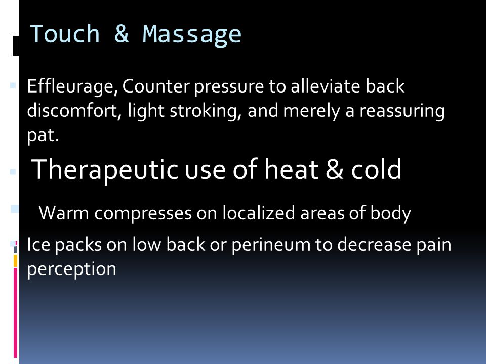 Warm compresses on localized areas of body
