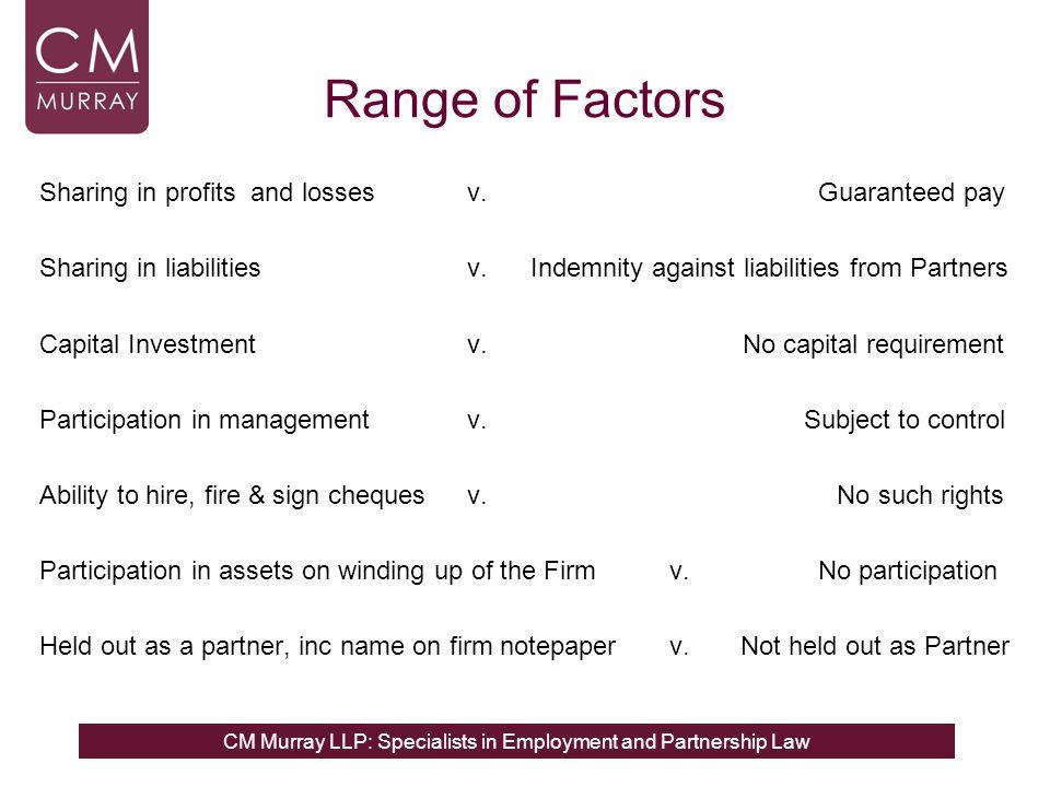 Range of Factors Sharing in profits and losses v. Guaranteed pay