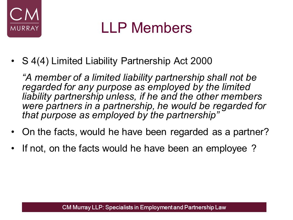 LLP Members S 4(4) Limited Liability Partnership Act 2000