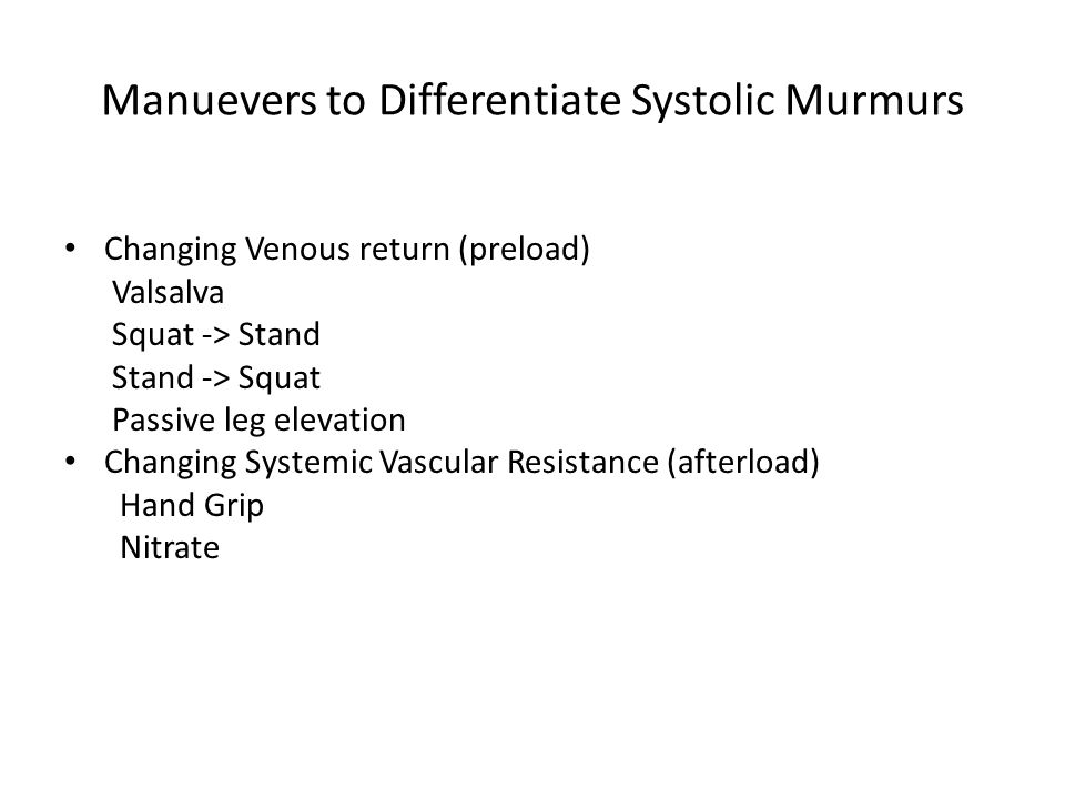 Manuevers to Differentiate Systolic Murmurs