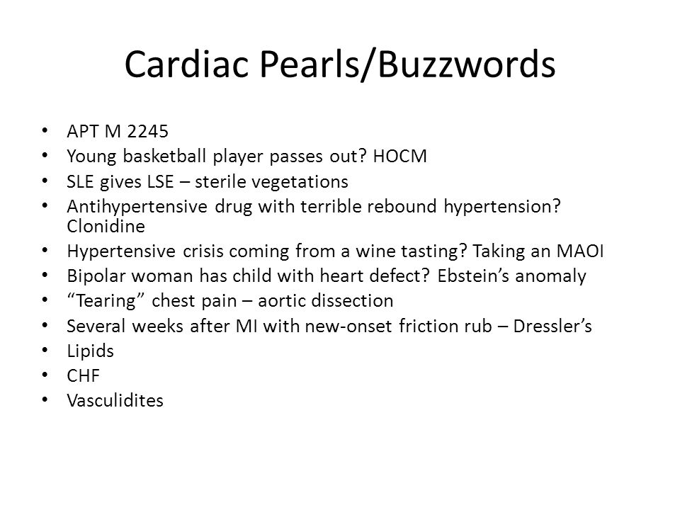 Cardiac Pearls/Buzzwords
