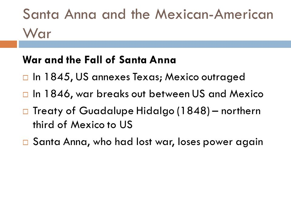 Santa Anna and the Mexican-American War