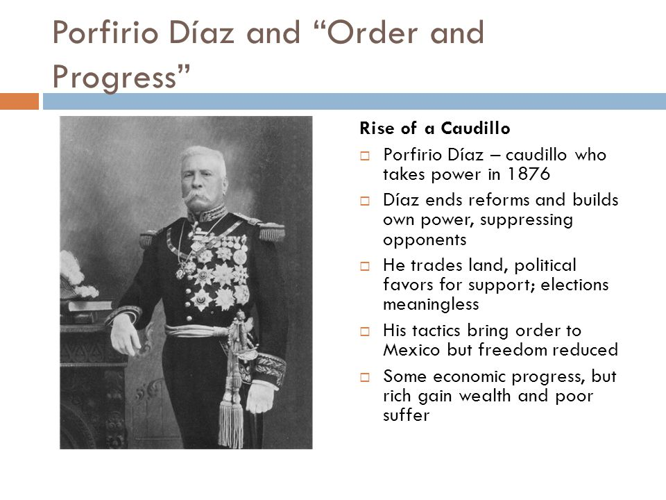 Porfirio Díaz and Order and Progress