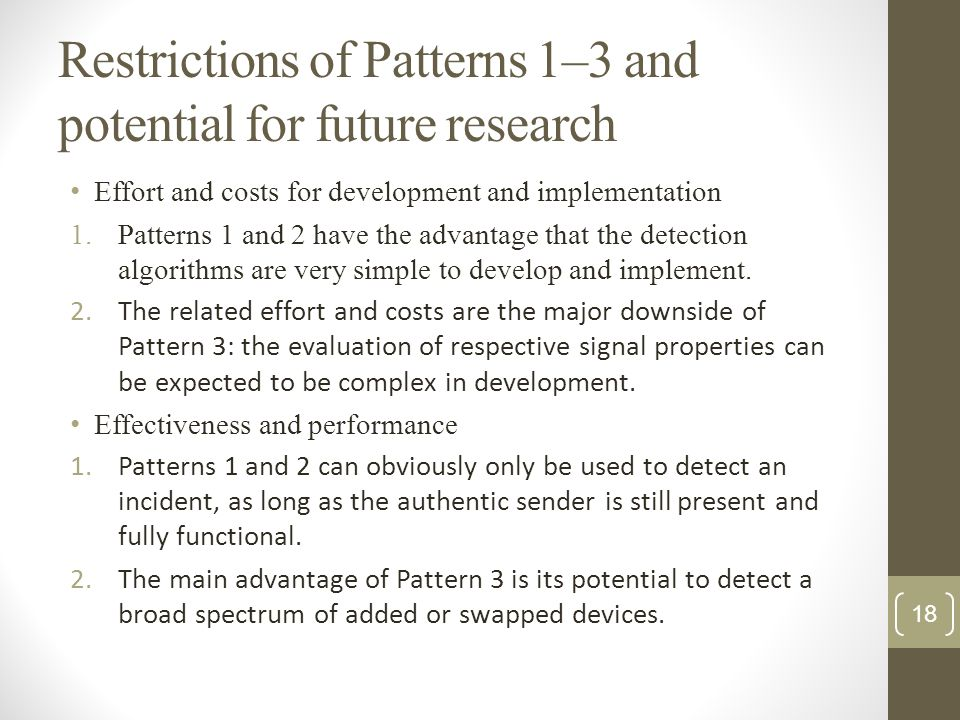 Restrictions of Patterns 1–3 and potential for future research