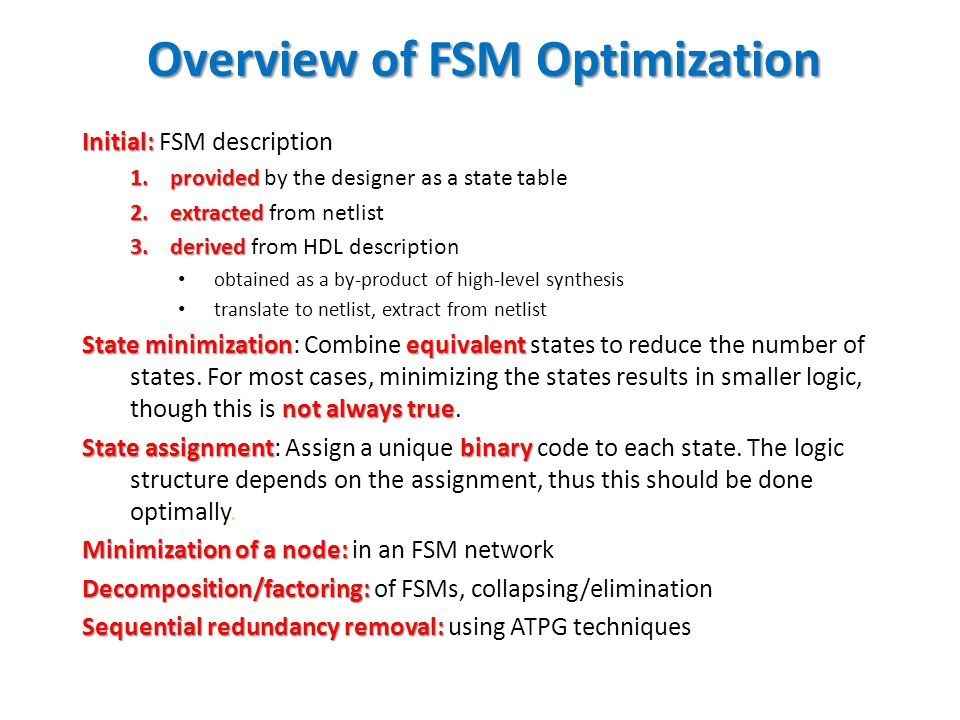 Overview of FSM Optimization