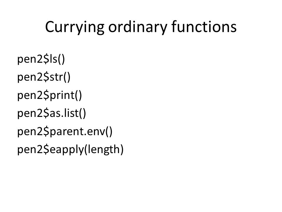 Currying ordinary functions