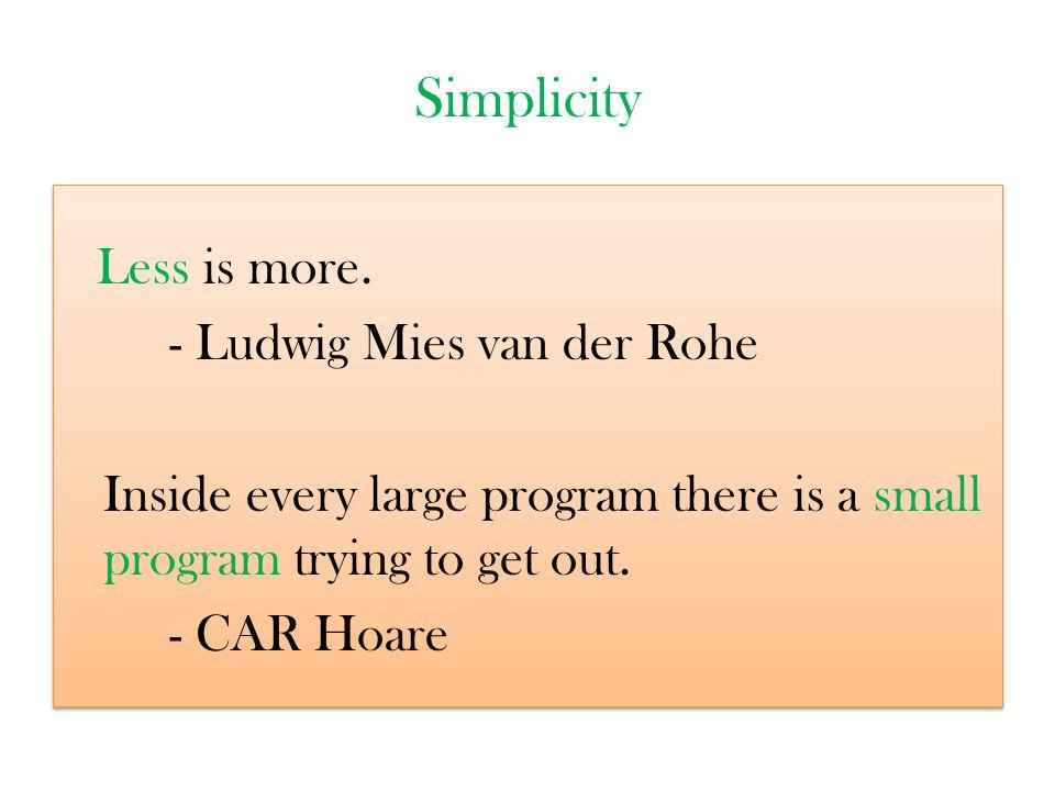 Simplicity - Ludwig Mies van der Rohe