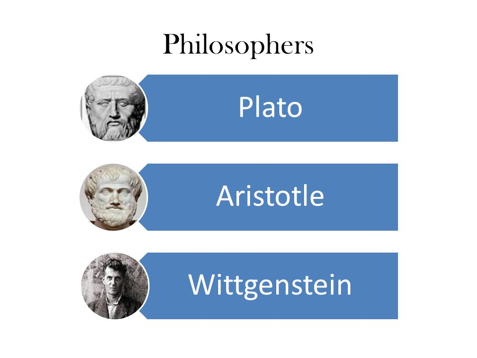 Philosophers Plato/forms, Aristotle/biological taxonomy Plato