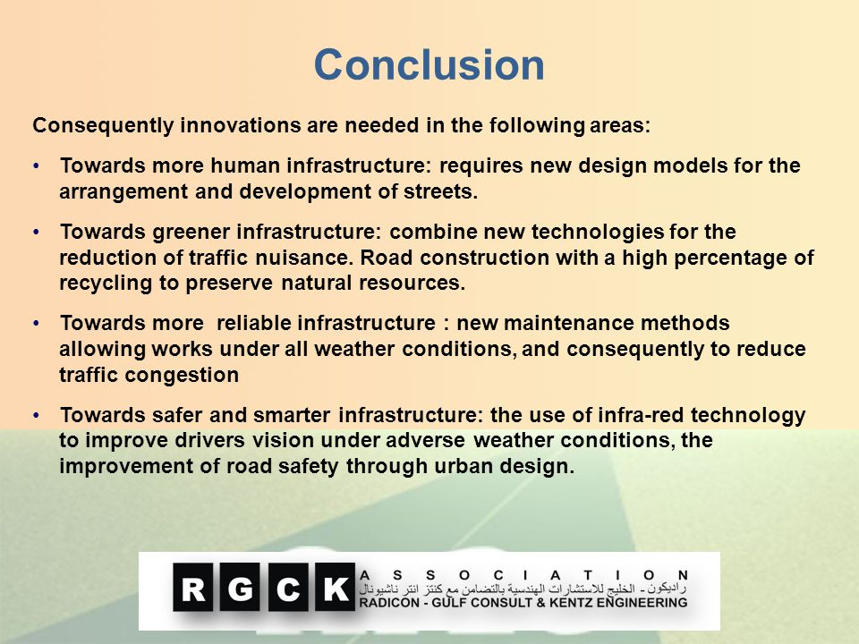 Conclusion Consequently innovations are needed in the following areas: