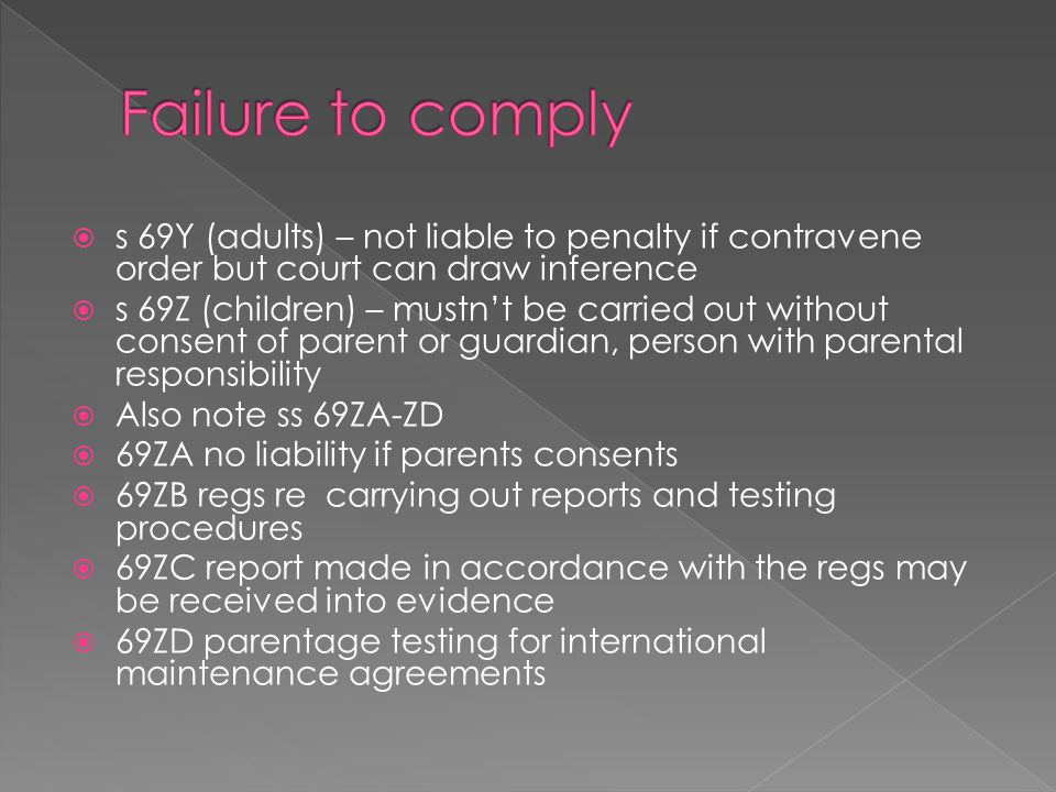 Failure to comply s 69Y (adults) – not liable to penalty if contravene order but court can draw inference.