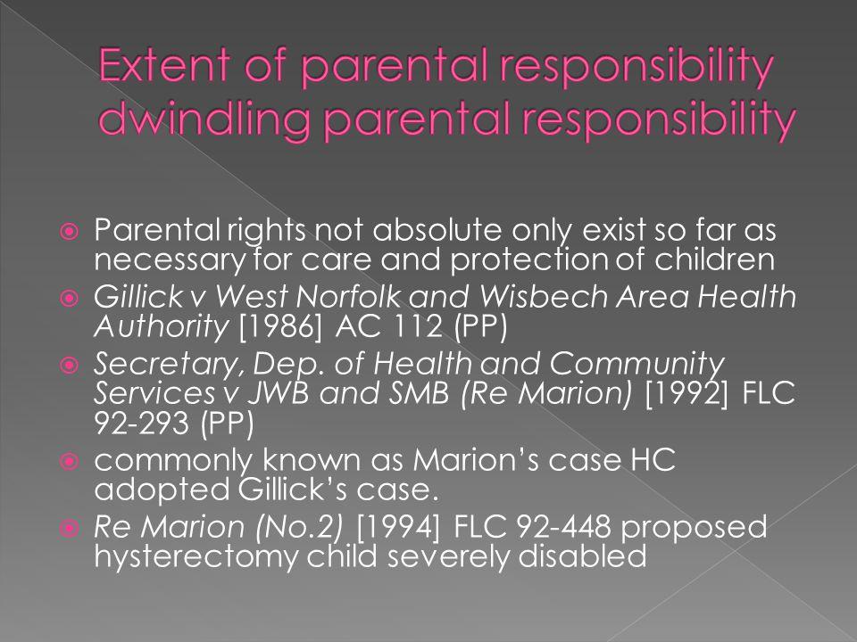 Extent of parental responsibility dwindling parental responsibility