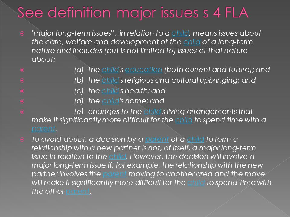 See definition major issues s 4 FLA