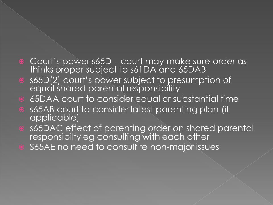 Court's power s65D – court may make sure order as thinks proper subject to s61DA and 65DAB