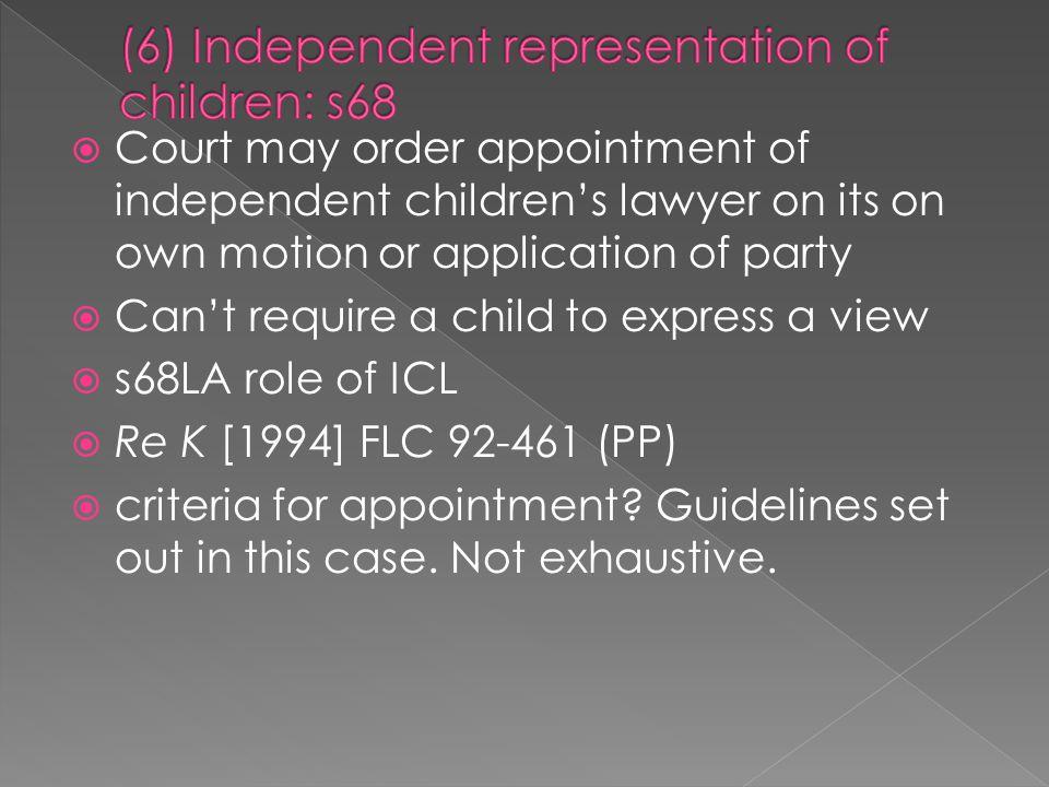 (6) Independent representation of children: s68