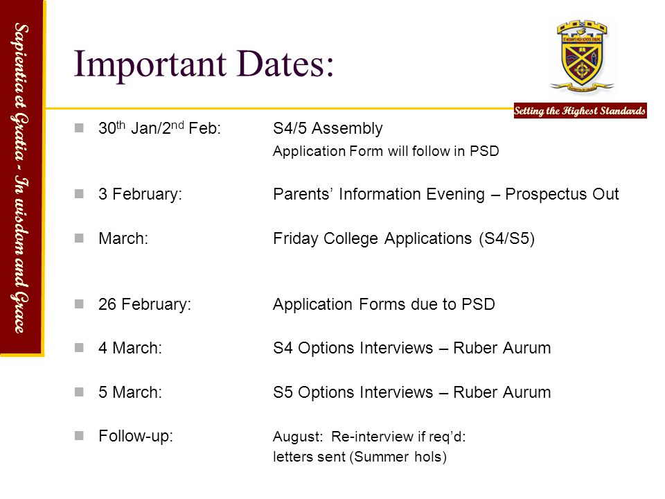 Important Dates: 30th Jan/2nd Feb: S4/5 Assembly