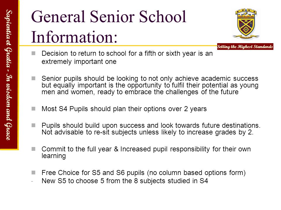 General Senior School Information: