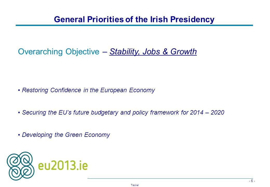 General Priorities of the Irish Presidency
