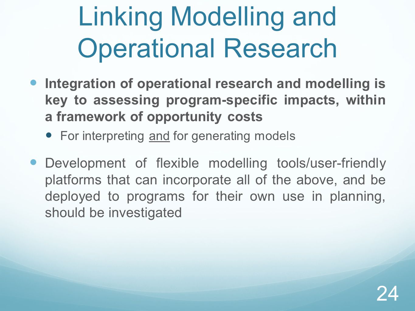 Linking Modelling and Operational Research