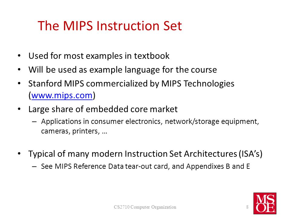 The MIPS Instruction Set