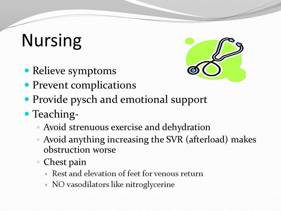 Nursing Relieve symptoms Prevent complications