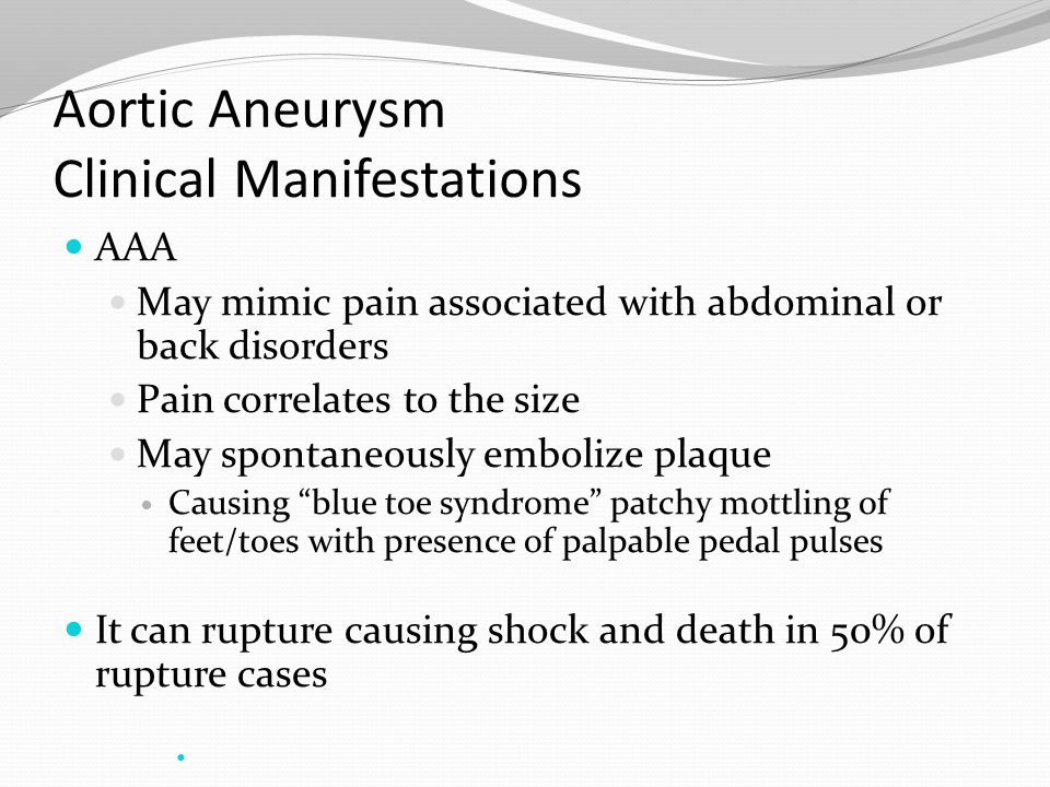Aortic Aneurysm Clinical Manifestations