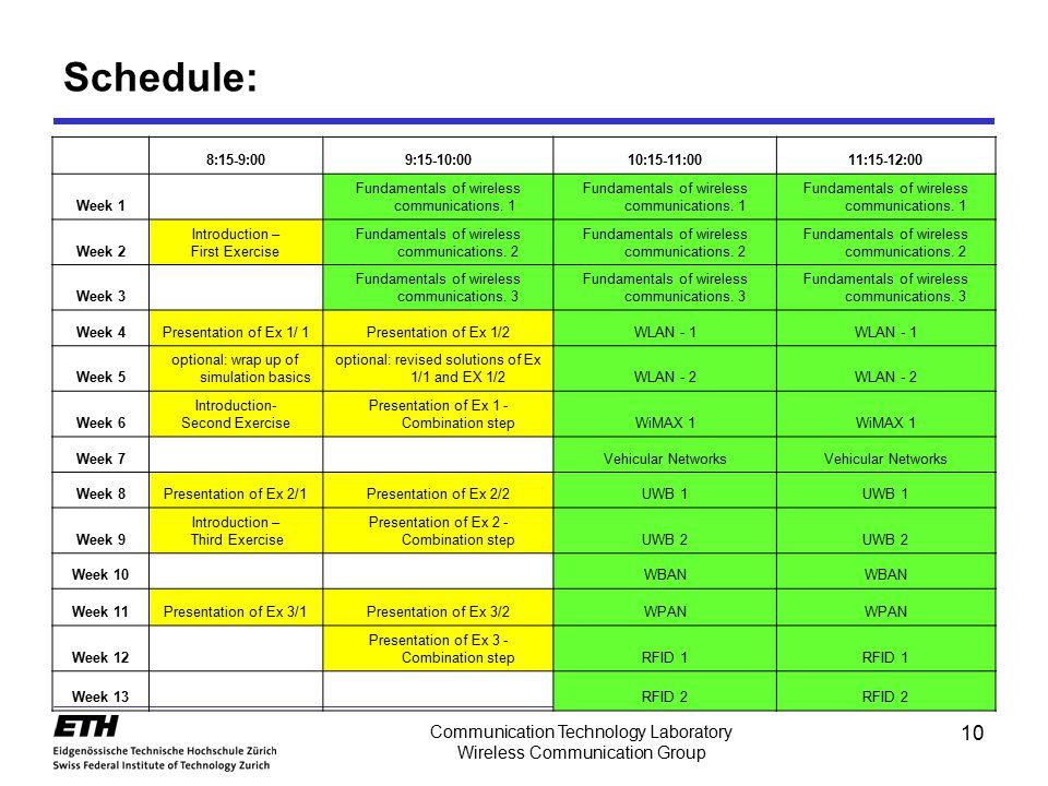 Schedule: Communication Technology Laboratory