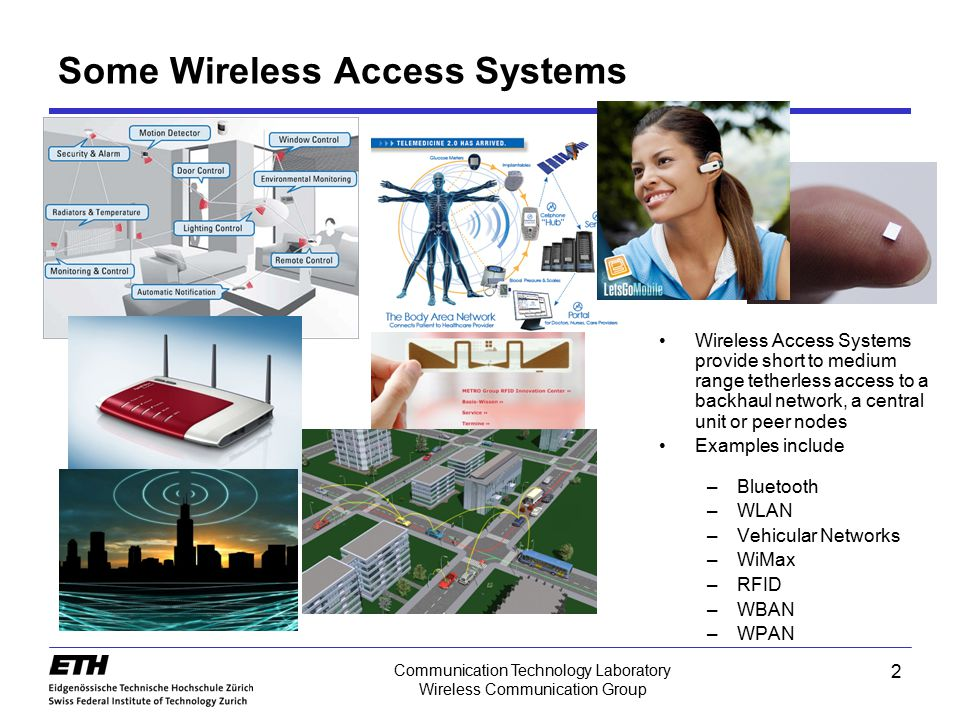 Some Wireless Access Systems