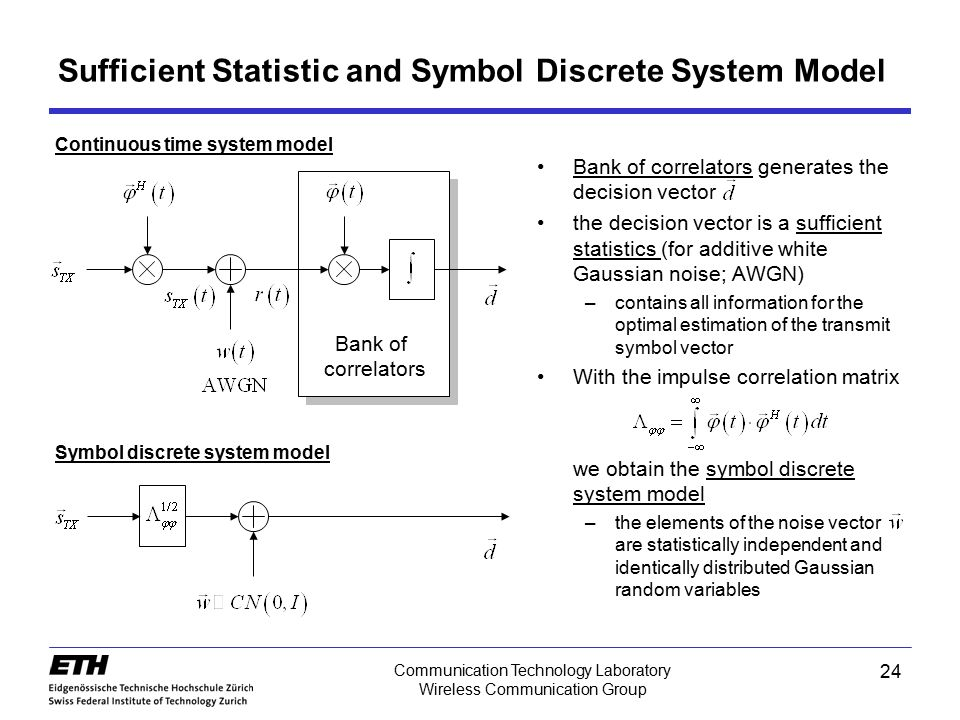 Sufficient Statistic and Symbol Discrete System Model