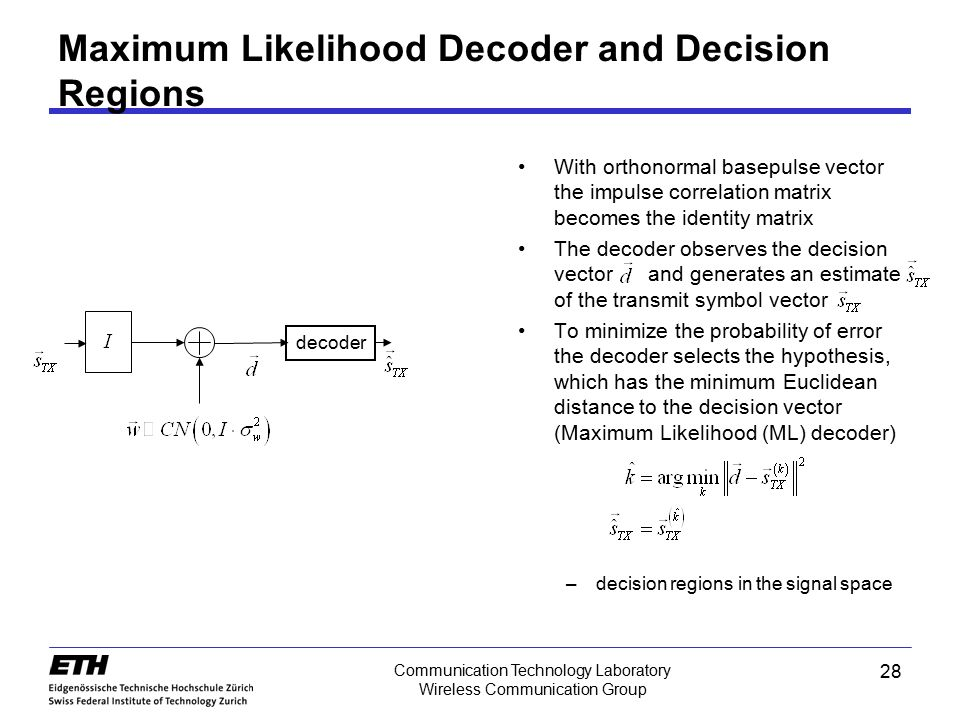 Maximum Likelihood Decoder and Decision Regions