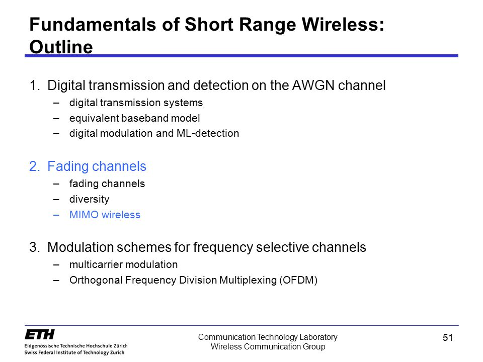 Fundamentals of Short Range Wireless: Outline