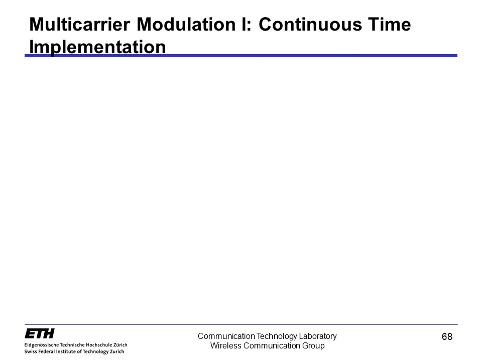 Multicarrier Modulation I: Continuous Time Implementation