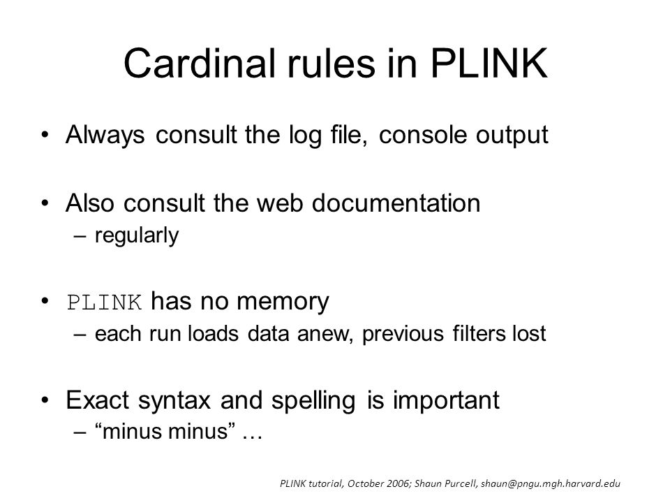 Cardinal rules in PLINK