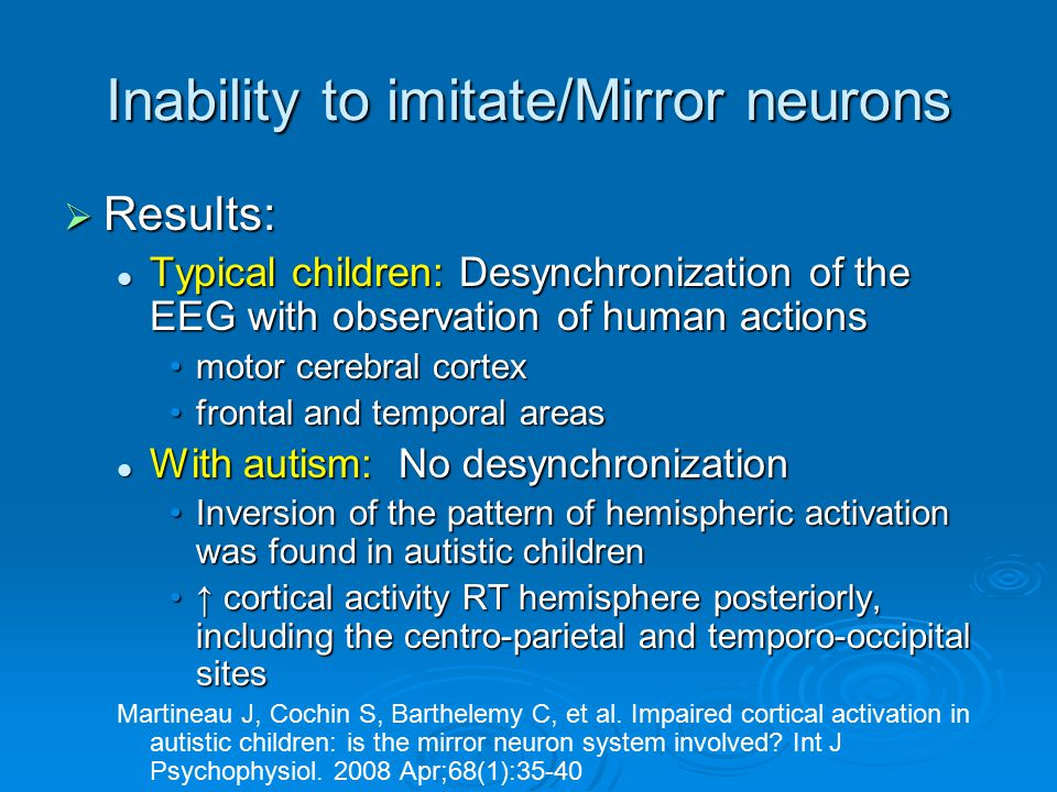 Inability to imitate/Mirror neurons