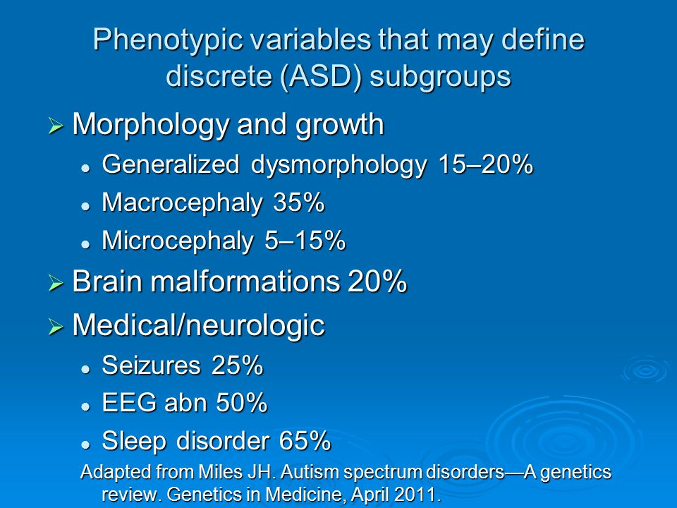 Phenotypic variables that may define discrete (ASD) subgroups