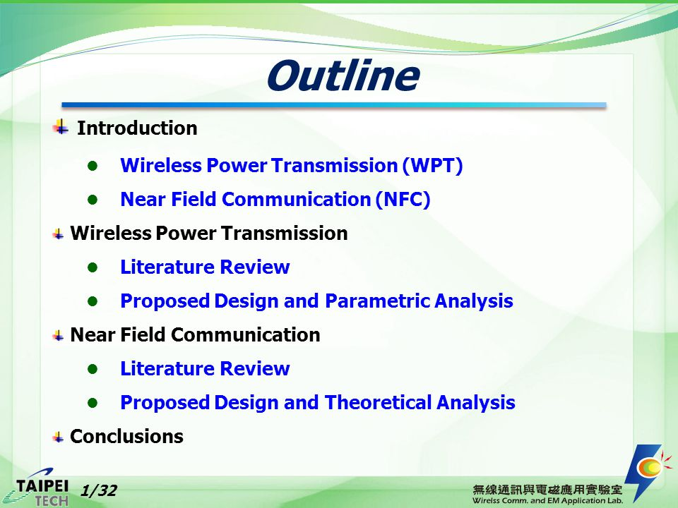 Outline Introduction Wireless Power Transmission (WPT)