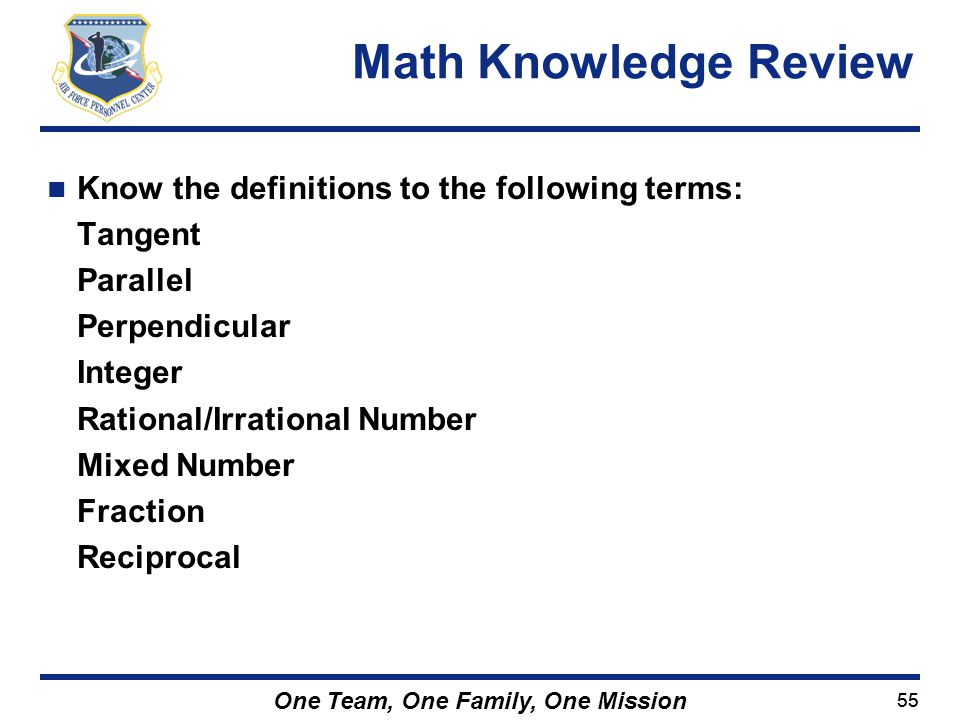 Math Knowledge Review Know the definitions to the following terms: